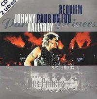 Cover Johnny Hallyday - Requiem pour un fou [Parc des Princes 1993]